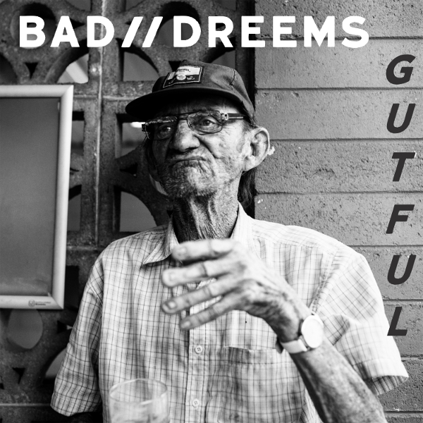 bad-dreems-gutful-album-art
